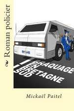 Braquage En Bretagne Sud
