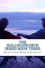 The Hollingsworth Series Book Three