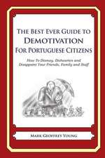 The Best Ever Guide to Demotivation for Portuguese Citizens