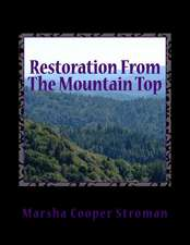 Restoration from the Mountain Top