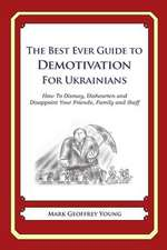 The Best Ever Guide to Demotivation for Ukrainians