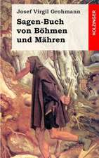 Sagen-Buch Von Bohmen Und Mahren