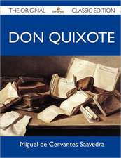 Don Quixote - The Original Classic Edition