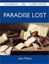 Paradise Lost - The Original Classic Edition