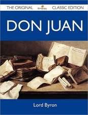 Don Juan - The Original Classic Edition