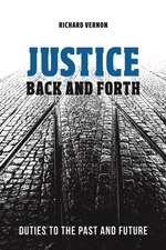 Justice Back and Forth: Duties to the Past and Future