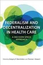 FEDERALISM DECENTRALIZATION HEALTH CARH