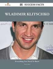 Wladimir Klitschko 54 Success Facts - Everything You Need to Know about Wladimir Klitschko