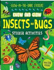 Know and Glow: Insects and Bugs