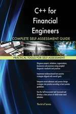 C++ for Financial Engineers Complete Self-Assessment Guide