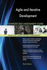 Agile and Iterative Development Complete Self-Assessment Guide