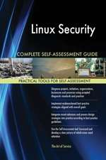 Linux Security Complete Self-Assessment Guide