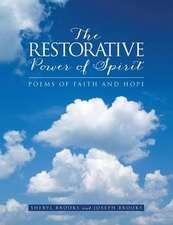 The Restorative Power of Spirit