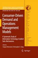 Consumer-Driven Demand and Operations Management Models: A Systematic Study of Information-Technology-Enabled Sales Mechanisms