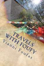 Travels with Foufy