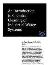 An Introduction to Chemical Cleaning of Industrial Water Systems