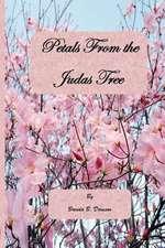 Petals from the Judas Tree
