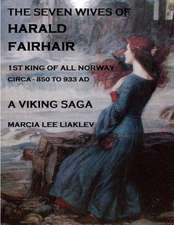 The Seven Wives of Harald Fairhair
