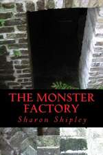 The Monster Factory