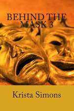 Behind the Mask 3
