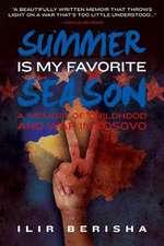 Summer Is My Favorite Season