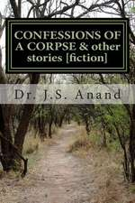 Confessions of a Corpse [Short Stories]