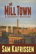 The Mill Town