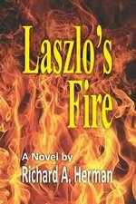 Laszlo's Fire