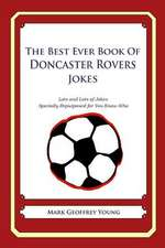 The Best Ever Book of Doncaster Rovers Jokes