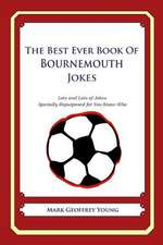 The Best Ever Book of Bournemouth Jokes