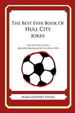 The Best Ever Book of Hull City Jokes