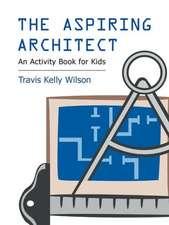 The Aspiring Architect : The Aspiring Architect