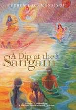 A Dip at the Sangam