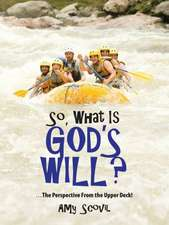 So, What Is God's Will?