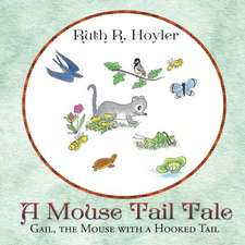 A Mouse Tail Tale