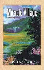 Miracle Village