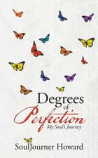 Degrees of Perfection