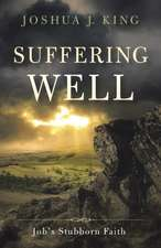 Suffering Well