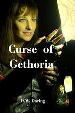 The Curse of Gethoria