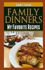 Family Dinners:  7 Schritte Zur Klarung Ihrer Beziehungen