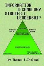 Information Technology Strategic Leadership