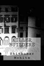 Killer Builders