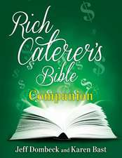 The Rich Caterer's Bible Companion