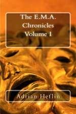 E.M.A. Chronicles
