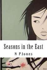 Seasons in the East