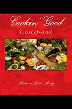 Cookin' Good