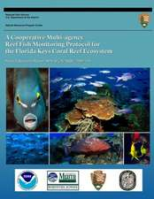 A Cooperative Multi-Agency Reef Fish Monitoring Protocol for the Florida Keys Coral Reef Ecosystem