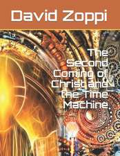The Second Coming of Christ and the Time Machine