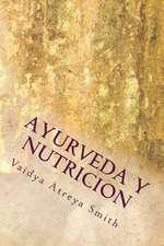 Ayurveda y Nutricion