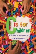 C Is for Children